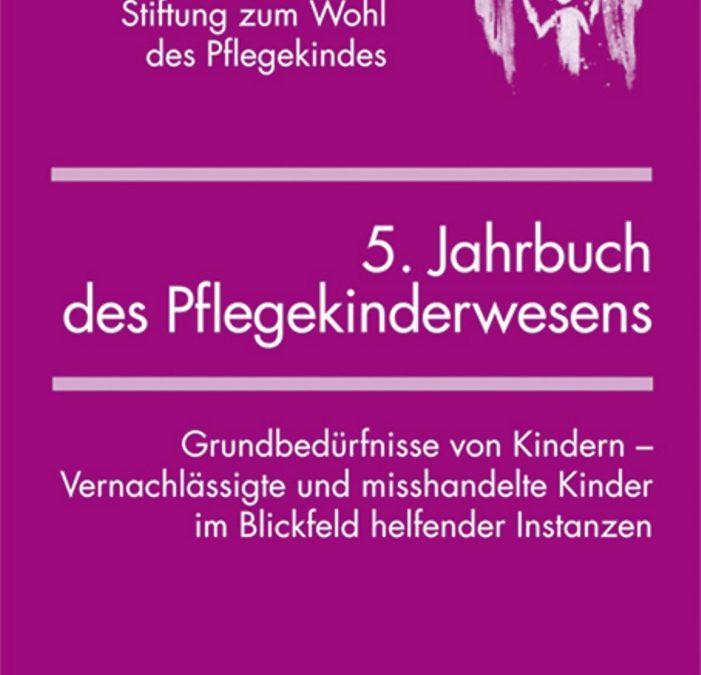 Grundbedürfnisse von Kindern – 5. Jahrbuch des Pflegekinderwesens