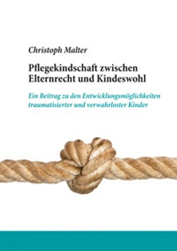 Pflegekindschaft zwischen Elternrecht und Kindeswohl