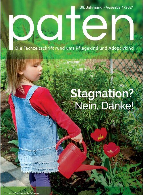 Paten 01/2021 Stagnation? Nein, Danke!